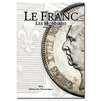 Picture of the cover of the catalogue: Stéphane Desrousseaux, Michel Prieur, Laurent Schmitt; 2014. Le Franc (10th edition). Les Chevau-légers, Paris, France.