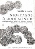 Picture of the cover of the catalogue: František Cach; 1972. Nejstarší české mince / 2. České a moravské denáry od mincovní reformy Břetislava I. do doby brakteátové. Česká Numismatická Společnost, Prague, Czech Republic.