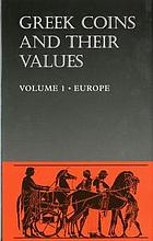 Picture of the cover of the catalogue: David R. Sear; 2004. Greek Coins and Their Values / Volume 1. Europe. Seaby, London, United Kingdom.