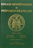 Picture of the cover of the catalogue: Michel Taillard, Michel Arnaud; 2014. Essais Monétaires et Piéforts Français 1870-2001. Éditions Victor Gadoury, Monaco.