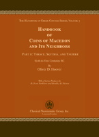 Picture of the cover of the catalogue: Oliver D. Hoover; 2017. The Handbook of Greek Coinage Series / Volume 3.2. Handbook of Coins of Macedon and Its Neighbors / Part 2. Thrace, Skythia, and Taurike : Sixth to First Centuries BC. Classical Numismatic Group, Lancaster, Pennsylvania - London, United Kingdom.