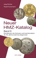 Picture of the cover of the catalogue: Jürg Richter, Ruedi Kunzmann; 2006. Der neue HMZ-Katalog / Band. 1. Die Münzen der Schweiz : Antike bis Mittelalter. Gietl Verlag, Regenstauf, Germany.