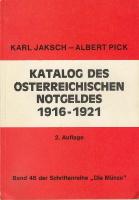 Picture of the cover of the catalogue: Karl Jaksch, Albert Pick; 1977. Katalog des österreichischen Notgeldes 1916-1921 (2nd edition). Pröh , Berlin, Germany.