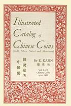 Picture of the cover of the catalogue: Eduard Kann; 2006. Illustrated Catalog of Chinese Coins / Volume 1. Chinese Coins up to 1911. Ishi Press International, Bronx, New York, United States.