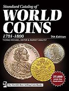 Picture of the cover of the catalogue: Thomas Michael (editor); 2016. Standard Catalog of World Coins / 1701-1800 (7th edition). Krause Publications, Iola, Wisconsin, USA.