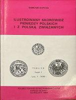 Picture of the cover of the catalogue: Edmund Kopicki; 1995. Ilustrowany skorowidz pieniedzy polskich i z Polska związanych / Część 1.1. Tablice Poz. 1-7058. Polskie Towarzystwo Numizmatyczne - Zarząd Główny, Warsaw, Poland.
