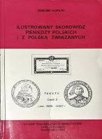 Picture of the cover of the catalogue: Edmund Kopicki; 1995. Ilustrowany skorowidz pieniedzy polskich i z Polska związanych / Część 2.2. Tablice Poz. 7059-12338. Polskie Towarzystwo Numizmatyczne - Zarząd Główny, Warsaw, Poland.