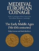 Picture of the cover of the catalogue: Philip Grierson, Mark Blackburn; 2007. Medieval European Coinage / Volume 1. The Early Middle Ages (5th-10th Centuries). Cambridge University Press, Cambridge, United Kingdom.