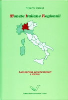 Picture of the cover of the catalogue: Alberto Varesi; 2000. Monete Italiane Regionali / Volume 1. Lombardia, zecche minori (2nd edition). Edizioni Numismatica Varesi, Pavia, Italy.