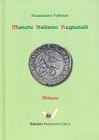 Picture of the cover of the catalogue: Alessandro Toffanin; 2013. Monete Italiane Regionali / Volume 11. Milano. Edizioni Numismatica Varesi, Pavia, Italy.