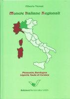 Picture of the cover of the catalogue: Alberto Varesi; 2004. Monete Italiane Regionali / Volume 2. Piemonte, Sardegna, Liguria, Isola di Corsica (2nd edition). Edizioni Numismatica Varesi, Pavia, Italy.