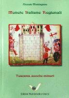 Picture of the cover of the catalogue: Alessio Montagano; 2010. Monete Italiane Regionali / Volume 6. Toscana zecche minori. Edizioni Numismatica Varesi, Pavia, Italy.