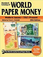 Picture of the cover of the catalogue: Tracy L. Schmidt (editor); 2019. Standard Catalog of World Paper Money. Modern issues 1961-present (25th edition). Krause Publications, Iola, Wisconsin, USA.