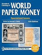 Picture of the cover of the catalogue: George S. Cuhaj (editor); 2013. Standard Catalog of World Paper Money. Specialized Issues (12th edition). Krause Publications, Iola, Wisconsin, USA.