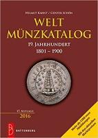 Picture of the cover of the catalogue: Helmut Kahnt, Günter Schön; 2016. Weltmünzkatalog / 19. Jahrhundert: 1801-1900 (17. Auflage). Gietl Verlag, Regenstauf, Germany.