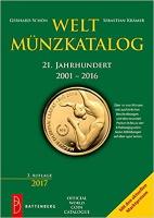 Picture of the cover of the catalogue: Gerhard Schön, Sebastian Krämer; 2017. Weltmünzkatalog / 21. Jahrhundert: 2001-2016 (3. Auflage). Gietl Verlag, Regenstauf, Germany.