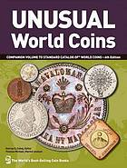 Picture of the cover of the catalogue: George S. Cuhaj (editor); 2011. Unusual World Coins. Krause Publications, Iola, Wisconsin, USA.