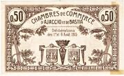 50 Centimes - Chambre de Commerce d'Ajaccio et de Bastia (20) -  reverse