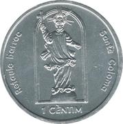 1 Cèntim - Joan Enric Vives Sicília (Santa Coloma - Baroque Altar) – reverse