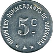 5 Centimes - Union des Commercants de Barbaira – reverse