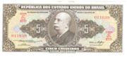 5 Cruzeiros (1st edition; 2nd print; Valor Recebido) – obverse