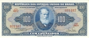 100 Cruzeiros (1st edition; 1st print; Valor Recebido) – obverse