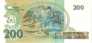 200 Cruzeiros (3rd edition; overprint on 200 Cruzados Novos i.e. P# 221) – reverse