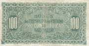 100 Mil Réis (1932 Revolution Bonus; 1st print) – reverse