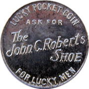 Lucky Pocket Coin - John C. Roberts Shoe – reverse