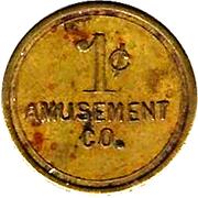 1 Cent - Amusement Co. – obverse