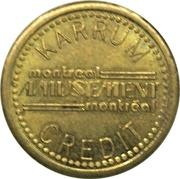 1 Credit - Karrum Amusement (Montreal, Quebec) – obverse