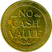 Token - No Cash Value – obverse