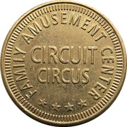 Token - Circuit Circus Family Amusement Center – obverse