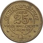 25 Cents - La Ronde (Montreal, Quebec) – obverse