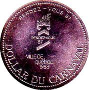 Dollar du Carnaval - Quebec City, Quebec – obverse