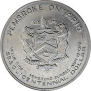 Sesquicentennial Dollar - Pembroke, Ontario – reverse