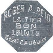 1 Pint - Roger A Reid Laitier (Châteauguay, Québec) – obverse