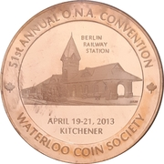 Medal - Ontario Numismatic Association Convention 2013 (Kitchener, ON) – obverse