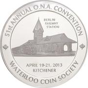 Medal - Ontario Numismatic Association Convention 2013 (Kitchener, Ontario) – obverse