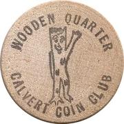 Wooden Quarter - Calvert Coin Club (Iroquois Falls, Ontario) – obverse
