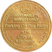 25 Cents - Parking or Bus Rides (Kitchener, Ontario) – obverse