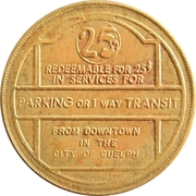 25 Cents - Parking or Transit  (Guelph, Ontario) – obverse