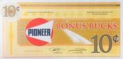 10 Cents - Pioneer Bonus Bucks – obverse