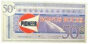 50 Cents - Pioneer Bonus Bucks – obverse
