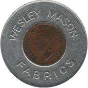 Encased Token - Wesley Mason Fabrics (Toronto, Ontario) – obverse