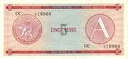 "5 Pesos ""A"" (Foreign Exchange Certificate) -  obverse"