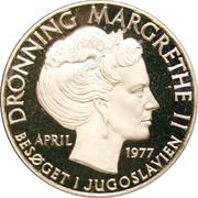 Medal - Queen Magrethe II (Visit to Yugoslavia 1977) – obverse