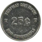 25 Cents - Turfway Car Wash (Florence, Kentucky) – obverse