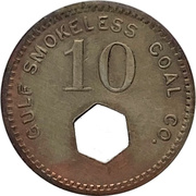 10 Cents - Gulf Smokeless Coal Co. (Tams, West Virginia) -  obverse