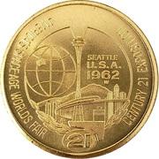 1 Dollar - 1962 Seattle Worlds Fair – obverse